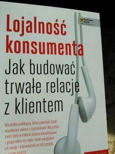 """Maciej Tesławski """"Lojalność konsumenta. Jak budować trwałe relacje zklientem"""""""