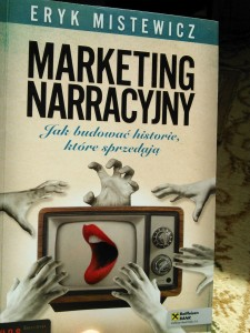 "Eryk Mistewicz ""Marketing Narracyjny"""