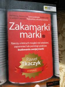 """Paweł Tkaczyk """"Zakamarki Marki"""""""